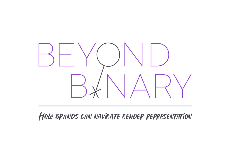 Beyond Binary – How Brands Can Navigate Gender Representation